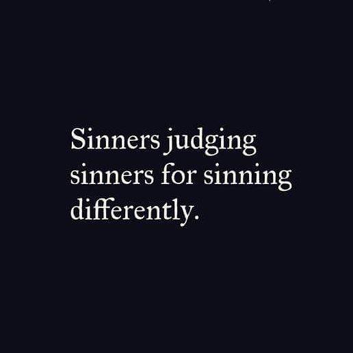 sinners judge sinners